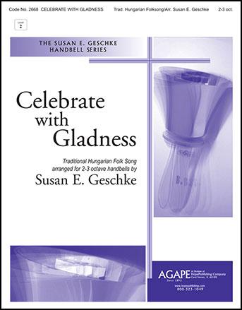 Celebrate with Gladness