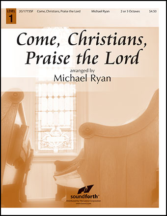 Come, Christians, Praise the Lord