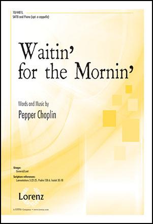 Waitin' for the Mornin'