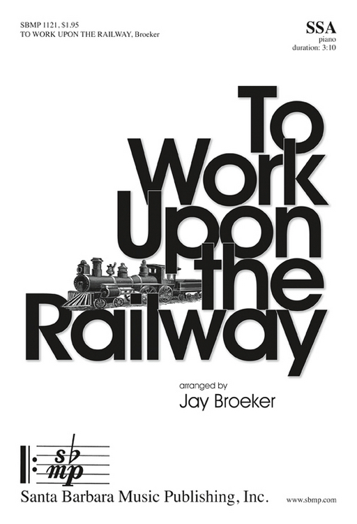 To Work Upon the Railway