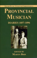Provincial Musician: Diaries, 1857-1896