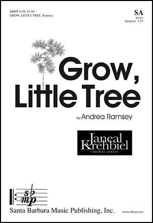 Grow, Little Tree