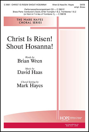 Christ Is Risen! Shout Hosanna!