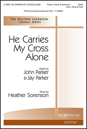 He Carries My Cross Alone