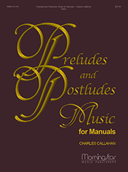 Preludes and Postludes