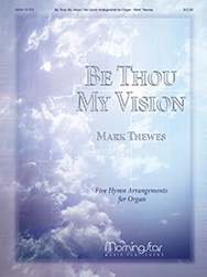 Search Be Thou My Vision   Sheet music at JW Pepper
