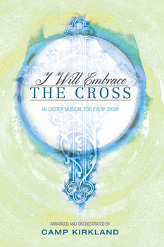 I Will Embrace the Cross
