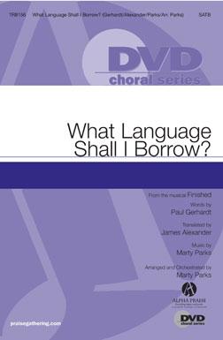 What Language Shall I Borrow?