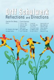 Orff Schulwerk: Reflections and Directions