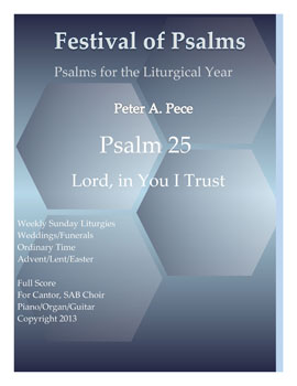 Psalm 25: Lord, in You I Trust