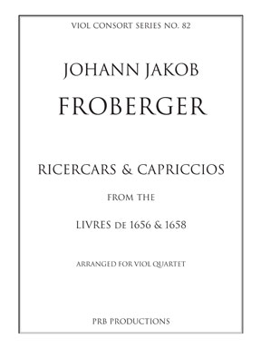 Ricercars and Capriccios From The Livres De 1656 and 1658