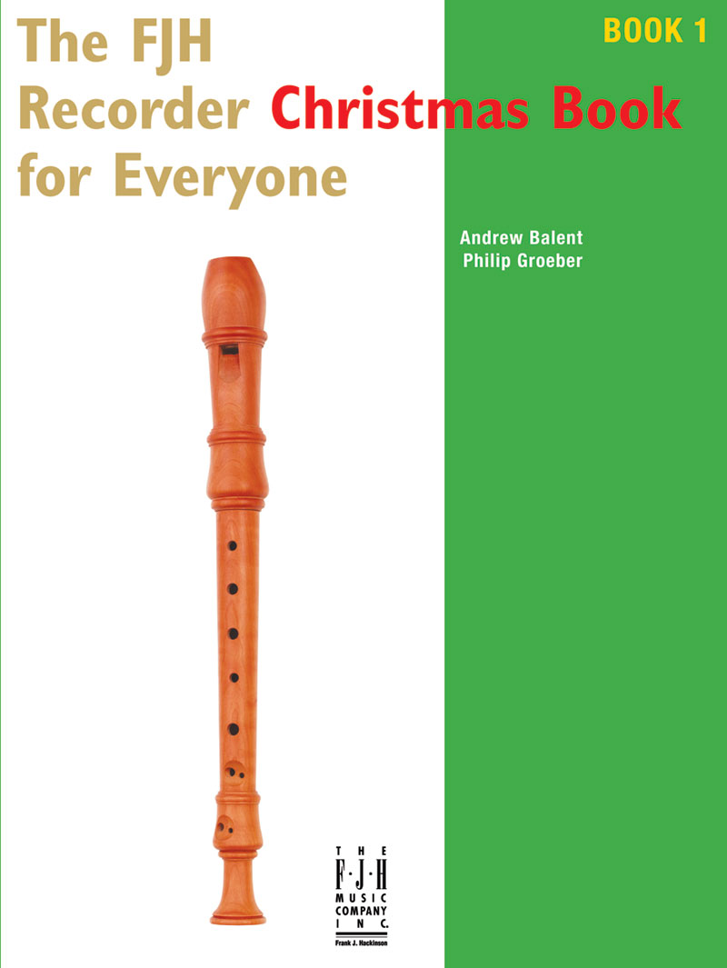 The FJH Recorder Christmas Book for Everyone #1