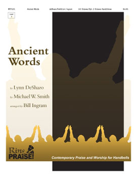 Ancient Words with Thy Word