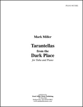 Tarantellas from the Dark Place