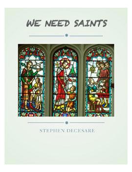 We Need Saints