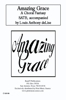 Amazing Grace a Choral Fantasy