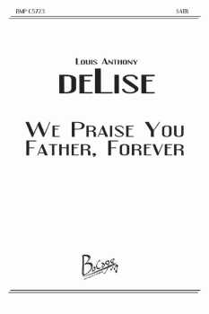 We Praise You Father Forever