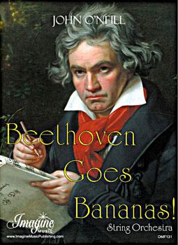 Beethoven Goes Bananas!