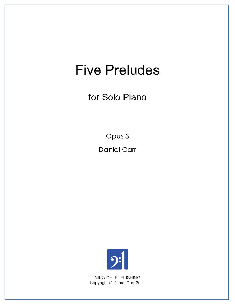 Five Preludes for Solo Piano