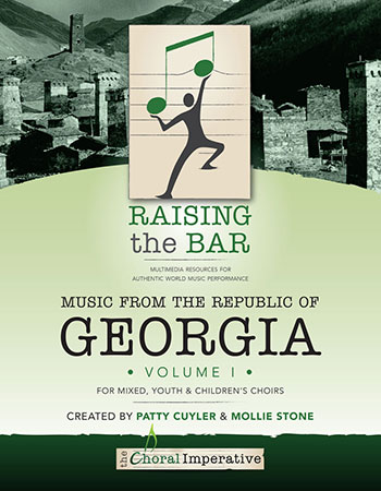 Raising The Bar:Music from the Republic of Georgia