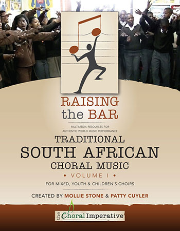 Raising The Bar:Traditional South African Choral Music Volume 1 Cover