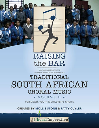 Raising The Bar:Traditional South African Choral Music Volume 2