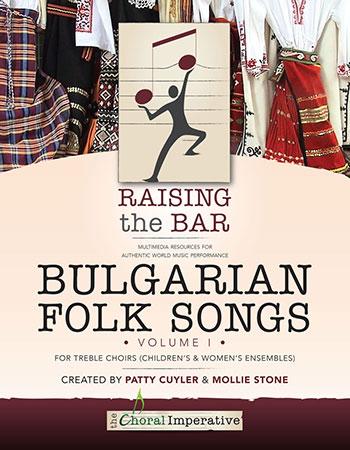 Raising The Bar:Bulgarian Folk Songs Volume 1