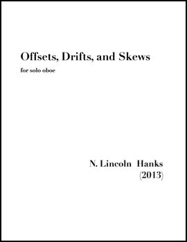 Offsets, Drifts, and Skews for solo oboe