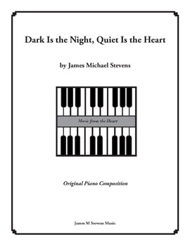 Dark Is the Night, Quiet Is the Heart
