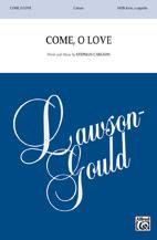 Come O Love