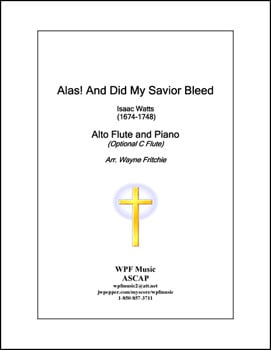 Alas! and Did My Savior Bleed