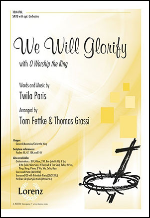 We Will Glorify with O Worship the King