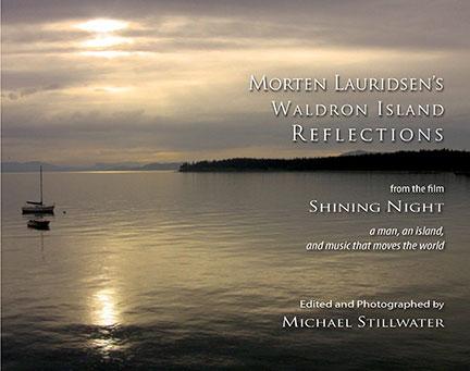 ed. Michael Stillwater Morten Lauridsen's Waldron Island Reflections image