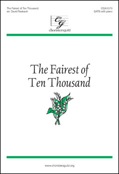 The Fairest of Ten Thousand