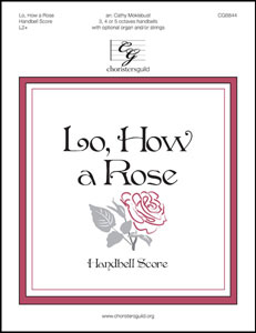Lo, How a Rose