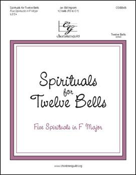 Spirituals for Twelve Bells handbell sheet music cover