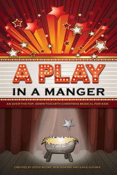 A Play in a Manger