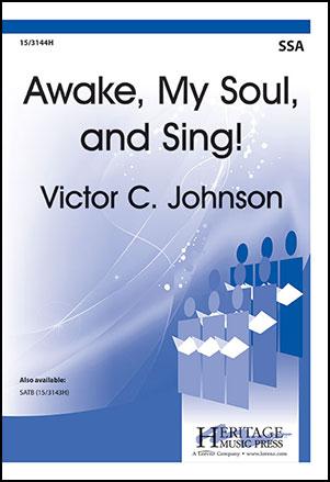 Awake My Soul and Sing!