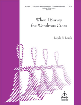 When I Survey The Wondrous Cross Arr Linda Lamb Jw Pepper Sheet