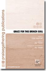Grace for This Broken Soul