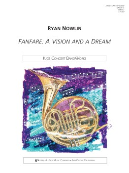 Fanfare: A Vision and a Dream