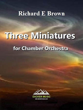 Three Miniatures for Chamber Orchestra