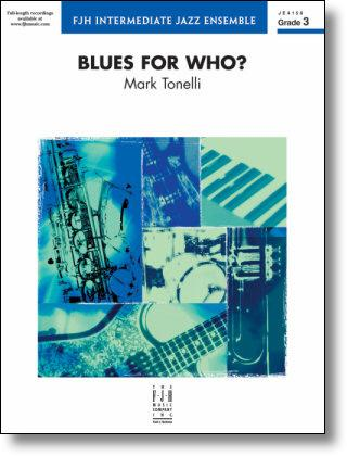 Blues for Who?