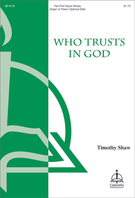 Who Trusts in God Thumbnail