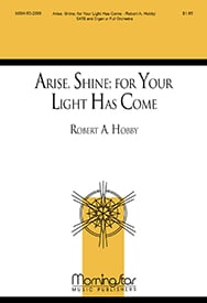 Arise, Shine; for Your Light Has Come