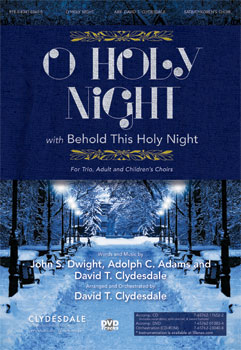 O Holy Night! with Behold This Holy Night