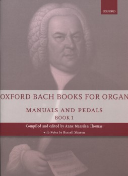 Oxford Bach Books for Organ - Manuals and Pedals