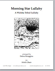 Morning Star Lullaby - A Wichita Tribal Lullaby