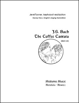 The Coffee Cantata