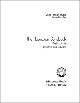 The Hawaiian Songbook: Book I - Kona